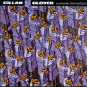 Gillan & Glover: Accidentally on Purpose