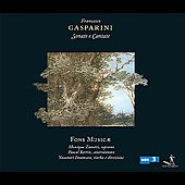 Gasparini: Sonate e Cantate / Fons Musice Ensemble