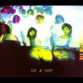 Cut Copy: In Ghost Colours [Digipak]