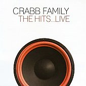 The Crabb Family: The Hits... Live