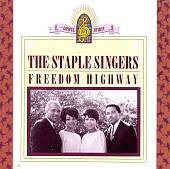 The Staple Singers: Freedom Highway