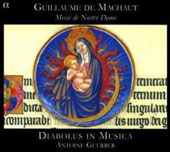 Machaut: Messe de Nostre Dame / Guerber, Diabolus in Musica