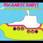Rockabye Baby!: Rockabye Baby! More Lullaby Renditions of the Beatles