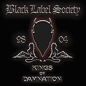 Black Label Society: Kings of Damnation: Era 1998-2004 [PA]