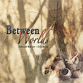 Deborah Martin: Between Worlds *