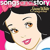 Disney: Songs and Story: Snow White and the Seven Dwarfs