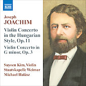 Joachim: Violin Concerto, Op. 11, etc / Suyoen Kim, et al
