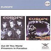 Europe: Out of This World/Prisoners in Paradise