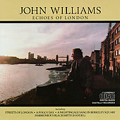 John Williams (Guitar): Echoes of London