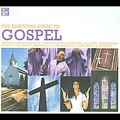 Various Artists: The Essential Guide To Gospel [Box]