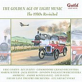 The Golden Age of Light Music: The 1930s Revisited / various performers