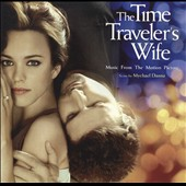 Mychael Danna: The Time Traveler's Wife *