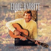 Eddie Rabbitt: From the Heart: The Last Recordings