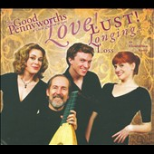 Love! Lust! Longing... Loss: An Elizabethan Romp