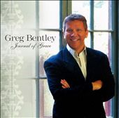 Greg Bentley: Journal of Grace