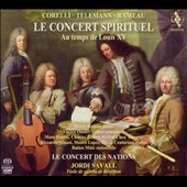 Le Concert Spirituel: Au temps de Louis XV