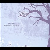 Dar Williams: Many Great Companions [Digipak]