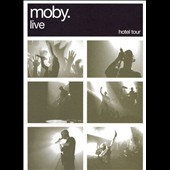 Moby: Moby Live: Hotel Tour 2006 [DVD/CD]
