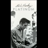 Elvis Presley: Platinum: A Life in Music