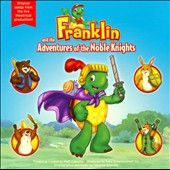 Franklin (Children's): Franklin and the Adventures of the Noble Knights