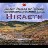 Hiraeth / Great Voices of Wales