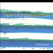 Nuevo Tango Ensamble: D'Impulso [Digipak] *