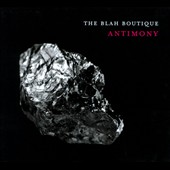 The Blah Boutique: Antimony [Digipak]