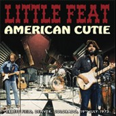 Little Feat: American Cutie