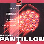 Pantillon: Trio 1029, Missa Brevis di San Pedro, etc