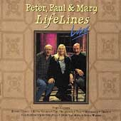 Peter, Paul and Mary: LifeLines Live