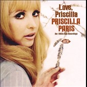 Priscilla Paris: Love, Priscilla: Her Solo 1960s Recordings