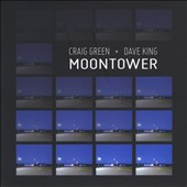 Craig Green/David King (Organ): Moontower [Digipak]