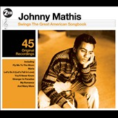 Johnny Mathis: Swings the Great American Songbook *