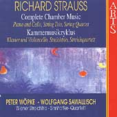 R. Strauss: Complete Chamber Music Vol 6 - Quartet, etc