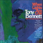 Tony Bennett (Vocals): When Lights Are Low