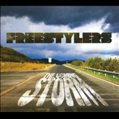 Freestylers: The Coming Storm [Digipak] *