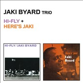 Jaki Byard: Hi-Fly/Here's Jaki [Remastered]