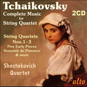 Tchaikovsky: Complete Music for String Quartet / Shostakovich Quartet