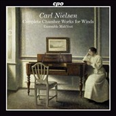 Carl Nielsen: Complete Chamber Works for Winds / Ens. MidtVest