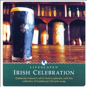 Various Artists: Irish Celebration [Lifescapes]