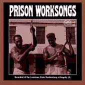 Various Artists: Angola Prison Worksongs