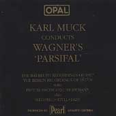 OPAL  Karl Muck conducts Wagner's 'Parsifal'