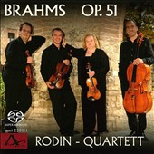 Brahms: Quartets for Strings Op. 51/1 & 2 / Rodin Quartett