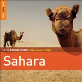 Various Artists: The Rough Guide to the Music of the Sahara [Digipak]