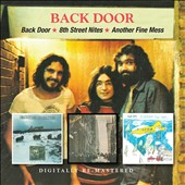 Back Door: Back Door / 8th Street Nites / Another Fine Mess