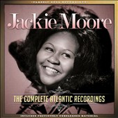 Jackie Moore: The Complete Atlantic Recordings *