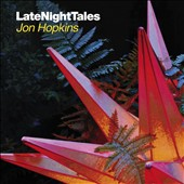Jon Hopkins: LateNightTales *