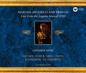 Martha Argerich and Friends: Live from the Lugano Festival 2003