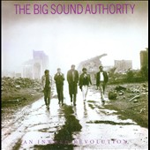 Big Sound Authority: An Inward Revolution [Special Edition]