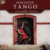 Various Artists: Discover Tango with Arc Music